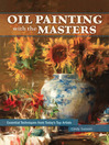 Oil Painting with the Masters (eBook): Essential Techniques from Today's Top Artists